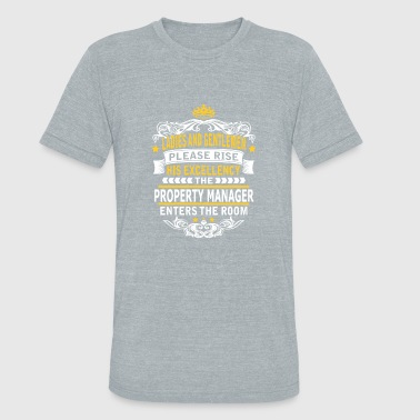 Property Management PROPERTY MANAGER - Unisex Tri-Blend T-Shirt