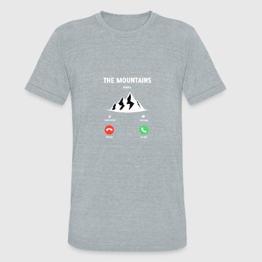 THE MOUNTAINS ARE CALLING AND I MUST GO - Unisex Tri-Blend T-Shirt