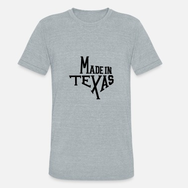 Made in Texas - Unisex Tri-Blend T-Shirt