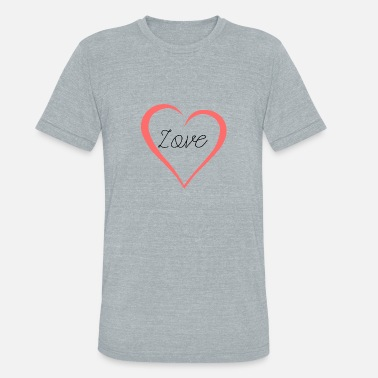 Heart Curve Love Lettering Curved Heart As A Gift - Unisex Tri-Blend T-Shirt