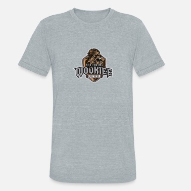That Wookiee Wookiee Squad - Unisex Tri-Blend T-Shirt