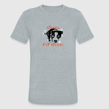 Sleeps with PITBULLS - Unisex Tri-Blend T-Shirt