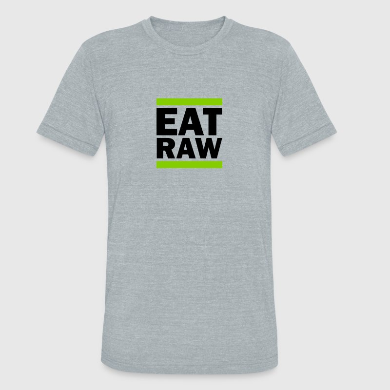 Eat Raw - Unisex Tri-Blend T-Shirt