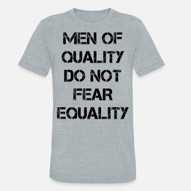 7c70c17a equality feminism feminist gift women rights - Unisex Tri-Blend T-Shirt