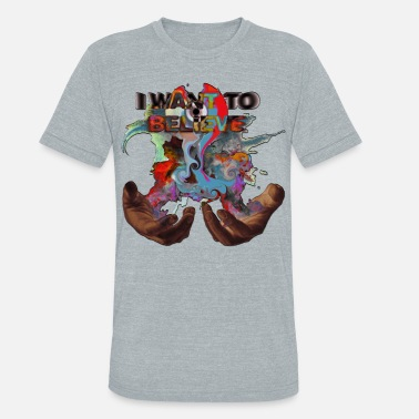 Dope Trippy I WANT TO BELIEVE MAGIC SMOKE IN HANDS W/ MELT CD - Unisex Tri-Blend T-Shirt