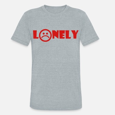 Lonely LONELY - Unisex Tri-Blend T-Shirt
