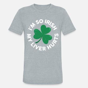 782b12038ae I  39 m So Irish My Liver Hurts Funny St Patrick  39