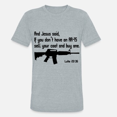 d09b8440e Funny Gun Control And jesus said if you don't have an ar
