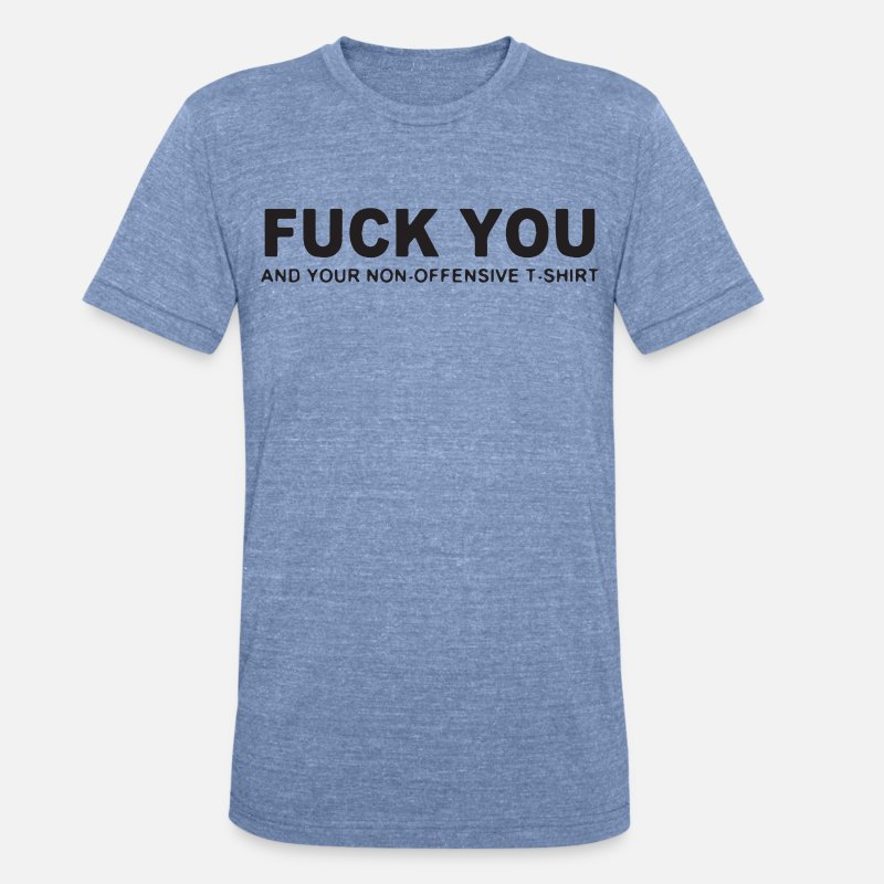 ec6907ffa Fuck You And Your Non Offensive T Shirts by Jayden Taylor | Spreadshirt