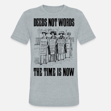 Fighting Words Deeds not words - Unisex Tri-Blend T-Shirt