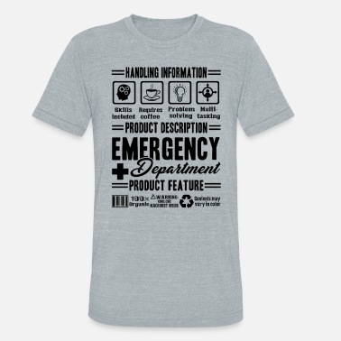 Emergency Department Funny Emergency Department Shirt - Unisex Tri-Blend T-Shirt