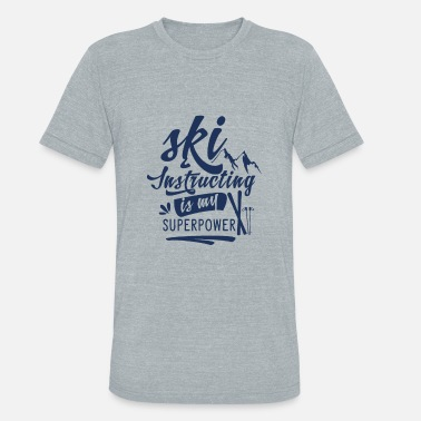 Teacher Instructor Skiing Teacher Ski Instructor Ski Skier Teacher - Unisex Tri-Blend T-Shirt