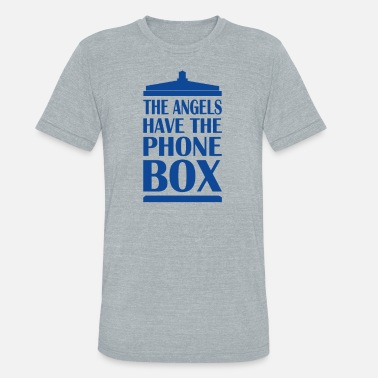 Phone The Angels Have The Phone Box - Unisex Tri-Blend T-Shirt