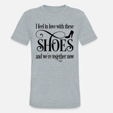 Shoe shoes - Unisex Tri-Blend T-Shirt