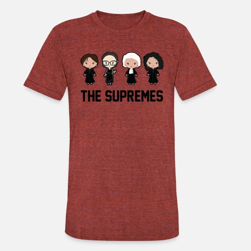 b9424d9de815 The supremes Ruth Bader Ginsburg Unisex Tri-Blend T-Shirt | Spreadshirt