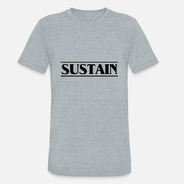 Sustain sustain black - Unisex Tri-Blend T-Shirt