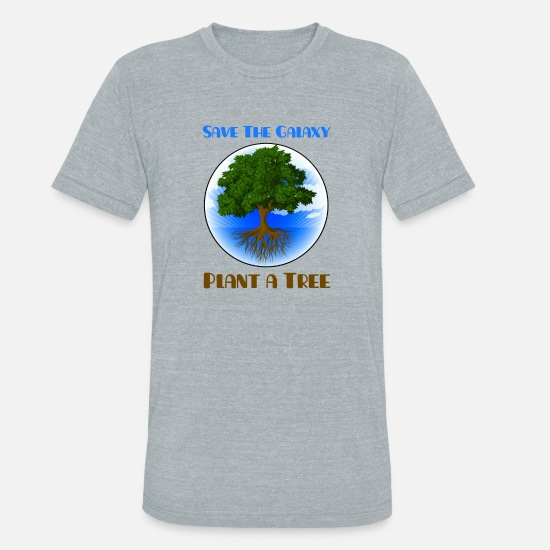 Trees T-Shirts - Save the Galaxy Plant a Tree - Unisex Tri-Blend T-Shirt heather gray