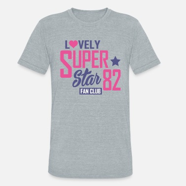 Fan Club Lovely-super-star-fan-club - Unisex Tri-Blend T-Shirt