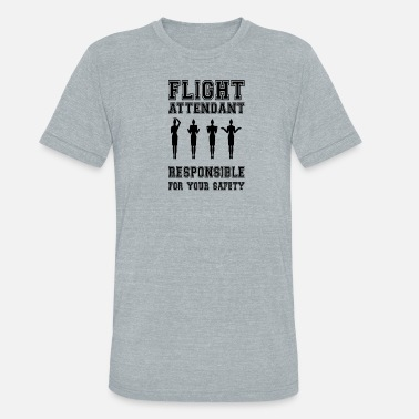 Safety Vest Flight Attendant - Responsible for your safety - Unisex Tri-Blend T-Shirt