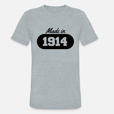 1914 Made in 1914 - Unisex Tri-Blend T-Shirt