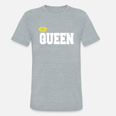 King And Queen Clothing queen king shirt - Unisex Tri-Blend T-Shirt