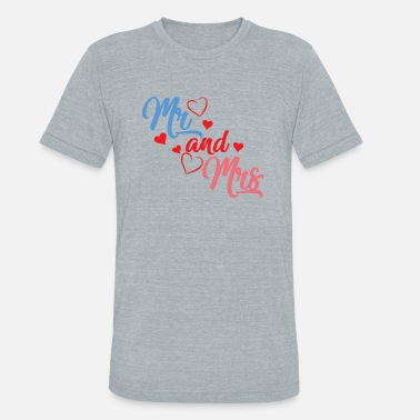 Mr and Mrs, Wedding, Engagement Party - Unisex Tri-Blend T-Shirt