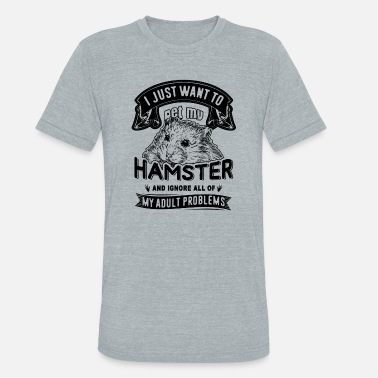 Hamsters Clothes Hamster Shirt - Pet My Hamster T shirt - Unisex Tri-Blend T-Shirt