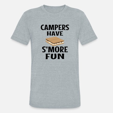 Smores Campers Have Smore Fun - Unisex Tri-Blend T-Shirt