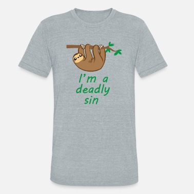 Deadly Gym Sloth Is A Deadly Sin - Unisex Tri-Blend T-Shirt
