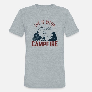 Campfire Life Is Around The Campfire - Camping - Unisex Tri-Blend T-Shirt