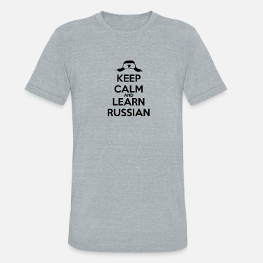 Russian Keep Calm keep calm and learn Russian black - Unisex Tri-Blend T-Shirt