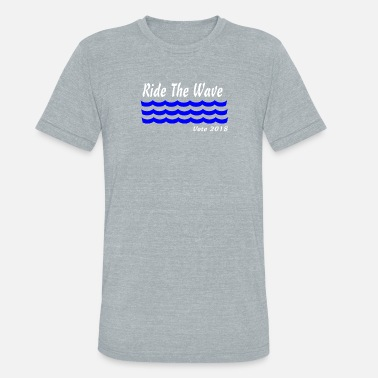 Blue Wave Blue Wave Action Political Apparel Vote Blue - Unisex Tri-Blend T-Shirt