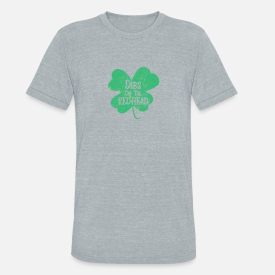 Lucky T-Shirts - Dibs on the Redhead St. Patricks day Drinking - Unisex Tri-Blend T-Shirt heather gray