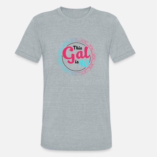 Years T-Shirts - This Gal is 40 - Unisex Tri-Blend T-Shirt heather gray