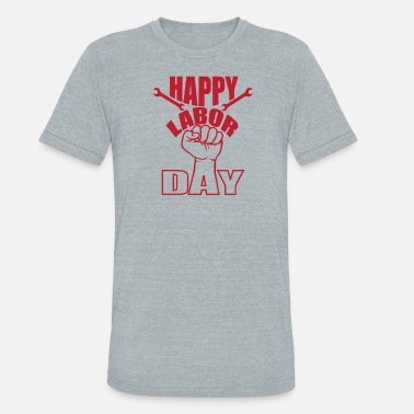 Labor Day labor day - Unisex Tri-Blend T-Shirt