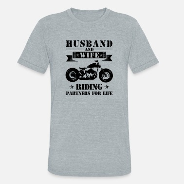 Husband And Wife Riding Partners Husband And Wife Riding Partners For Life T Shirt - Unisex Tri-Blend T-Shirt