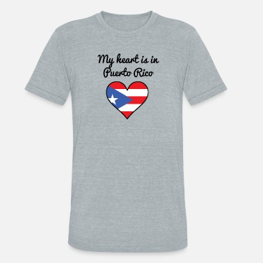 9407e2c19 Funny Puerto Rico My Heart Is In Puerto Rico - Unisex Tri-Blend T-