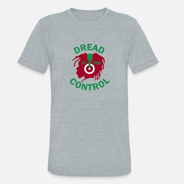 Dread At The Controls dread at the control - Unisex Tri-Blend T-Shirt