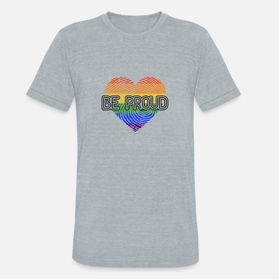 Love T-Shirts - Be Proud Heart LGBT Gay Pride CSD Rainbow - Unisex Tri-Blend T-Shirt heather gray