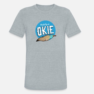 Okie Made by an Okie - Unisex Tri-Blend T-Shirt