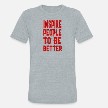 Inspirational Football Inspire people - Unisex Tri-Blend T-Shirt