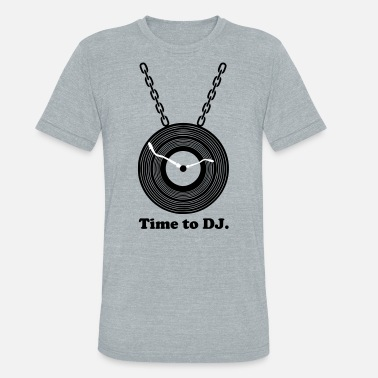 Disc Jockey DJ - Unisex Tri-Blend T-Shirt