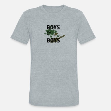 Blurred Lines BOYS WILL BE BOYS - Unisex Tri-Blend T-Shirt