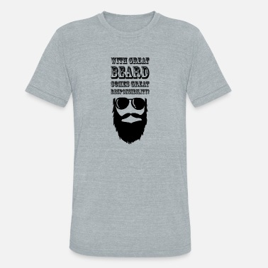 18 Quotes Beards Quote 18 - Unisex Tri-Blend T-Shirt