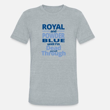 Royal Blue royal and powder blue - Unisex Tri-Blend T-Shirt