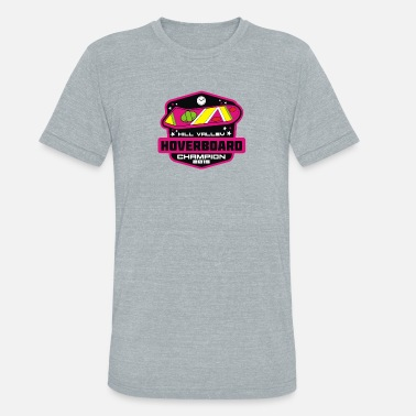 Hill Valley Hill Valley Hoverboard Champion - Unisex Tri-Blend T-Shirt