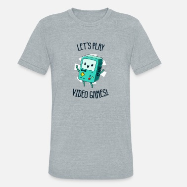 Play Video Games LET S PLAY VIDEO GAMES - Unisex Tri-Blend T-Shirt