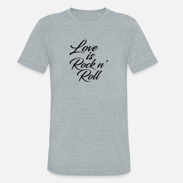 Love Rocks Love Rock - Unisex Tri-Blend T-Shirt