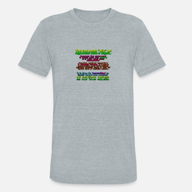 Respect Environmental Protection YOU CAN NEVER WIN AN ARGUMENT WITH A VEGAN - Unisex Tri-Blend T-Shirt