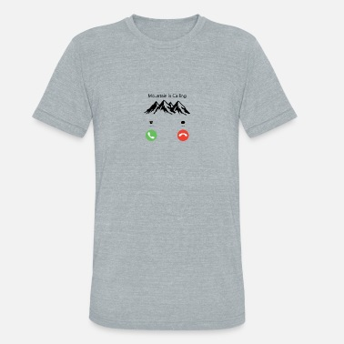 Mountain Calling Mountain is Calling - Unisex Tri-Blend T-Shirt